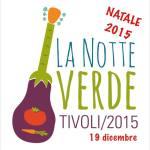 notte-verde-tivoli-natale-2015